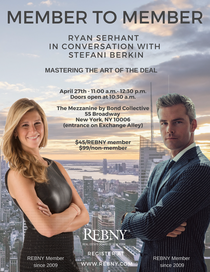 Ryan Serhant, Nest Seekers International and Stefani Berkin, Rutenberg - Free Event for Members, New York City Real Estate Brokers and Agents