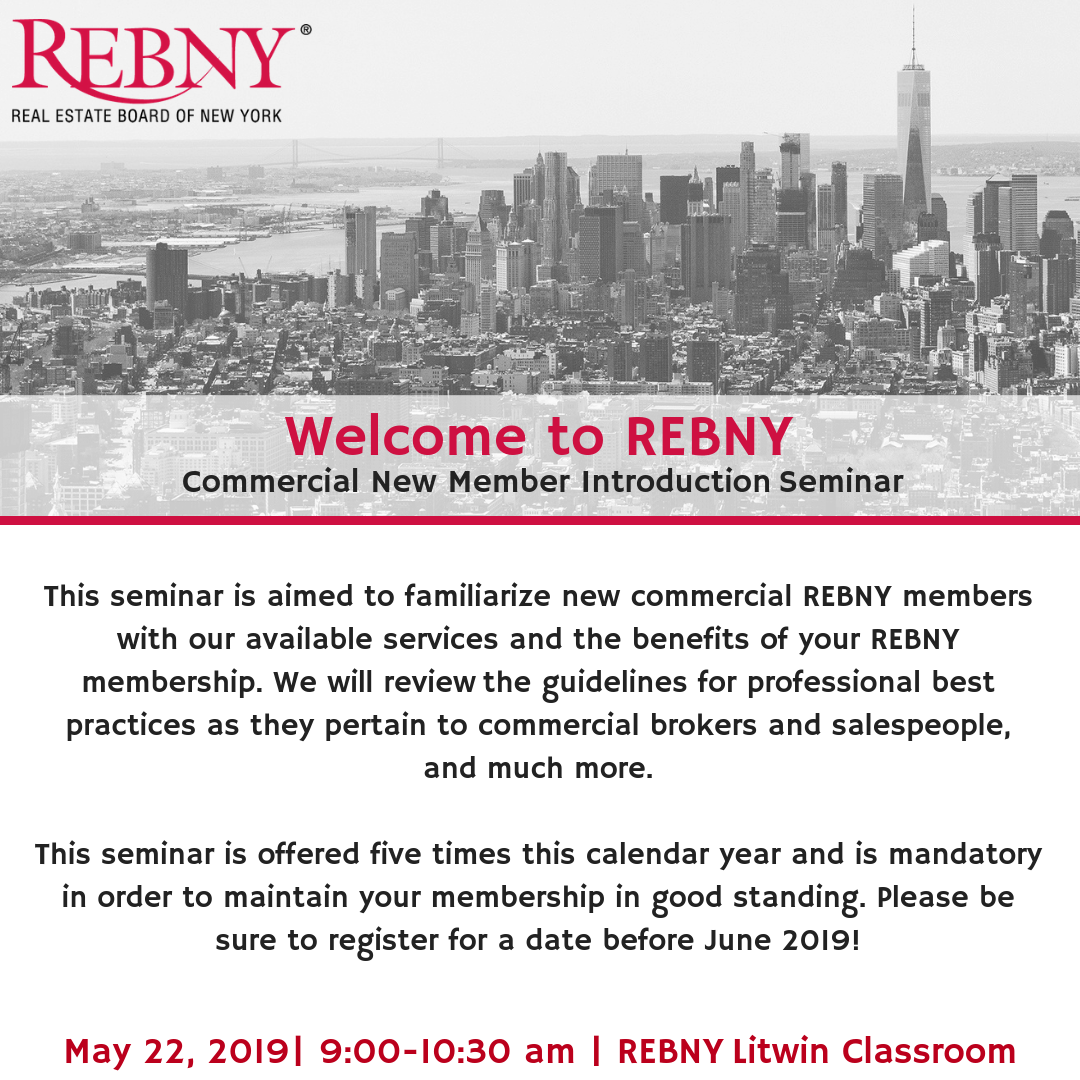 Welcome to REBNY Commercial New Member Seminar
