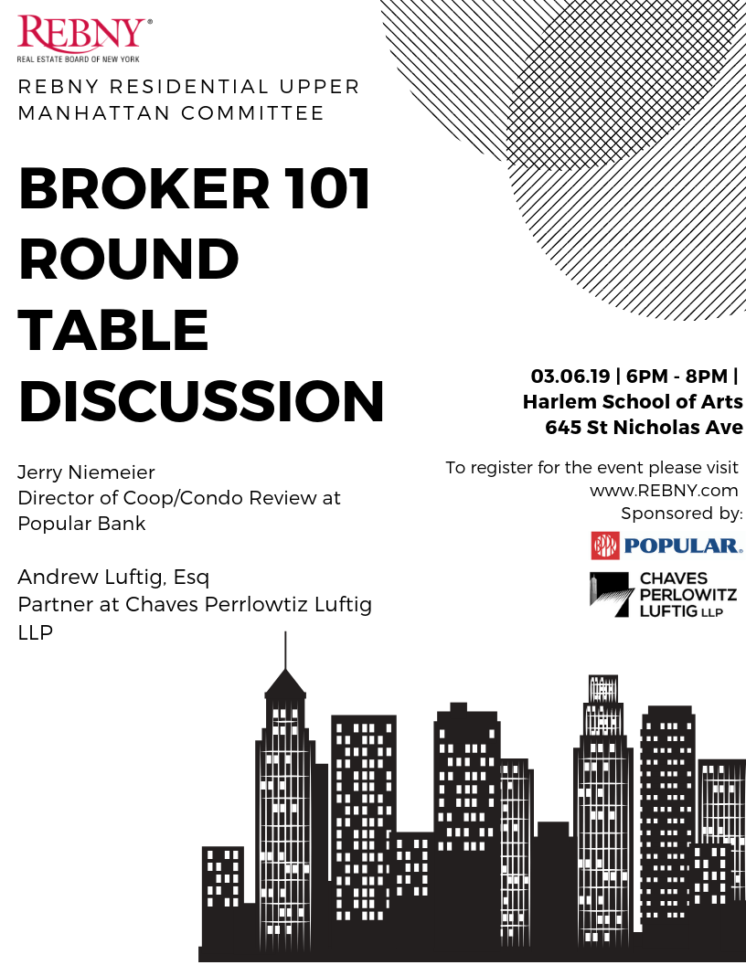 Residential Upper Manhattan Committee Broker 101 Round Table