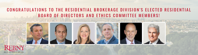 New Members of REBNY's Residential Brokerage Board of Directors and Ethics Committee
